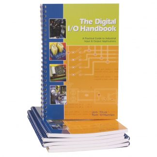 The Digital I/O Handbook - A Practical Guide to Industrial Input and Output Applications - *Free with Qualifying Sealevel Digital I/O Products